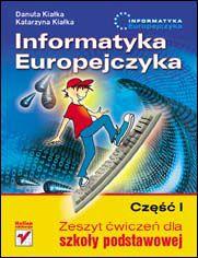 Ok�adka ksi��ki Informatyka Europejczyka. Zeszyt �wicze� dla szko�y podstawowej. Cz�� I