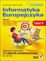 Ok�adka ksi��ki Informatyka Europejczyka. Zeszyt �wicze� dla szko�y podstawowej, kl. IV - VI. Edycja: Windows Vista, Linux Ubuntu, MS Office 2007, OpenOffice.org. Cz�� II