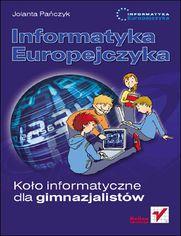 Ok�adka ksi��ki Informatyka Europejczyka. Ko�o informatyczne dla gimnazjalist�w