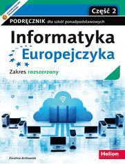 Informatyka Europejczyka. Podręcznik dla szkół ponadpodstawowych. Zakres rozszerzony. Część 2