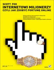Okładka - Helion - Internetowi milionerzy ...