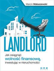 Landlord. Jak osiągnąć wolność finansową, inwestując w nieruchomości. Książka z autografem