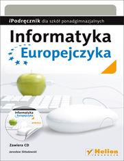 Informatyka Europejczyka. iPodręcznik dla szkół ponadgimnazjalnych