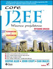 J2EE. Wzorce projektowe. Wydanie 2 - Deepak Alur, John Crupi, Dan Malks