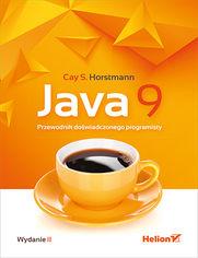Java 9. Przewodnik doświadczonego programisty. Wydanie II