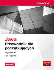 Ok�adka ksi��ki Java. Przewodnik dla pocz�tkuj�cych. Wydanie VI