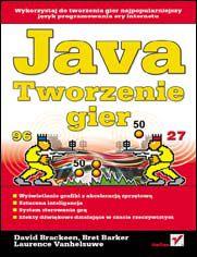 Ok�adka ksi��ki Java. Tworzenie gier