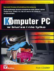 Online Komputer PC w biurze i nie tylko