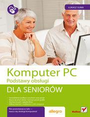 Ok�adka ksi��ki Komputer PC. Podstawy obs�ugi. Dla senior�w