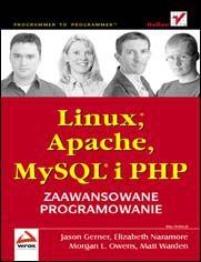 Online Linux, Apache, MySQL i PHP. Zaawansowane programowanie