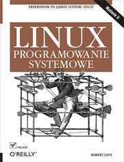 Online Linux. Programowanie systemowe. Wydanie II
