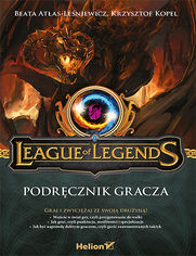 League of Legends. Podręcznik gracza