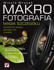 Online Makrofotografia. Magia szczegółu