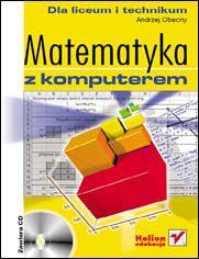 Ok�adka ksi��ki Matematyka z komputerem dla liceum i technikum