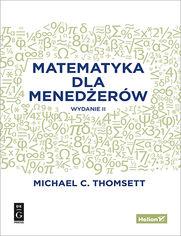 Matematyka dla menedżerów. Wydanie II