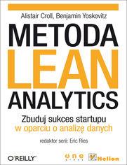 Ok�adka ksi��ki Metoda Lean Analytics. Zbuduj sukces startupu w oparciu o analiz� danych