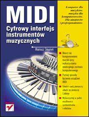 Ok�adka ksi��ki MIDI. Cyfrowy interfejs instrument�w muzycznych