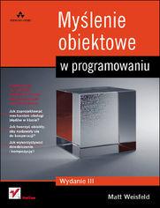 Online Myślenie obiektowe w programowaniu. Wydanie III