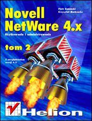 Novell Netware 4 - użytkowanie i administrowanie t. II, z uwzględnieniem wersji 4.11