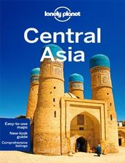 Central Asia (Azja Centralna). Przewodnik Lonely Planet - Bradley Mayhew,John Noble,Mark Elliott