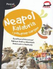 Neapol, Kalabria i Półwysep Gargano