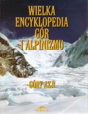 Wielka Encyklopedia Gór i Alpinizmu. Tom II: Góry Azji