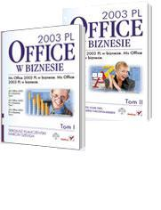 MS Office 2003 PL w biznesie. Tom I i II