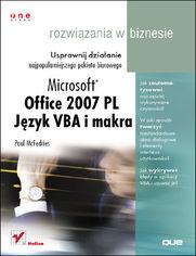 Ok�adka ksi��ki Office 2007. J�zyk VBA i makra. Rozwi�zania w biznesie