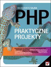 PHP. Praktyczne projekty