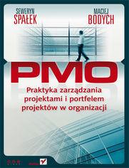 Ok�adka ksi��ki PMO. Praktyka zarz�dzania projektami i portfelem projekt�w w organizacji