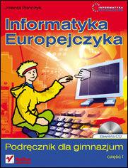 Ok�adka ksi��ki Informatyka Europejczyka. Podr�cznik dla gimnazjum. Cz�� 1 (Stara podstawa programowa)