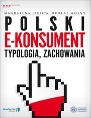 Ok�adka ksi��ki Polski e-konsument - typologia, zachowania