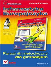 Ok�adka ksi��ki Informatyka Europejczyka. Poradnik metodyczny dla gimnazjum. Wydanie II
