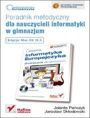 Ok�adka ksi��ki Informatyka Europejczyka. Poradnik metodyczny dla nauczycieli informatyki w gimnazjum. Edycja Mac OS 10.5