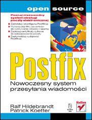 Postfix. Nowoczesny system przesyłania wiadomości