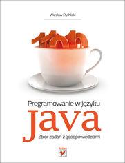Ok�adka ksi��ki Programowanie w j�zyku Java. Zbi�r zada� z (p)odpowiedziami