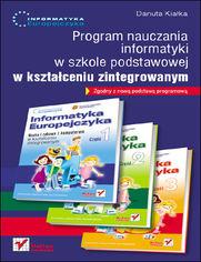 Ok�adka ksi��ki Informatyka Europejczyka. Program nauczania informatyki w szkole podstawowej w kszta�ceniu zintegrowanym