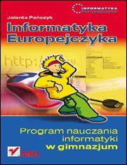 Ok�adka ksi��ki Informatyka Europejczyka. Program nauczania informatyki w gimnazjum. Wydanie II