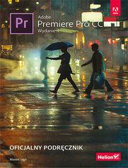 Adobe Premiere Pro CC. Oficjalny podręcznik. Wydanie II