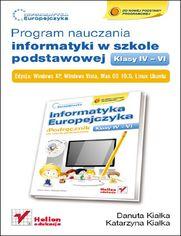 Ok�adka ksi��ki Informatyka Europejczyka. Program nauczania informatyki w szkole podstawowej, kl. IV - VI. Edycja Windows XP, Windows Vista, Mac OS 10.5, Linux Ubuntu