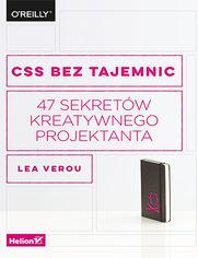CSS bez tajemnic. 47 sekretów kreatywnego projektanta