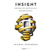 Insight. Droga do mentalnej dojrzałości