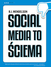 Ok�adka ksi��ki Social media to �ciema