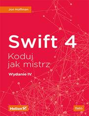 Swift 4. Koduj jak mistrz. Wydanie IV