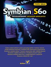 Symbian S60. Programowanie urządzeń mobilnych