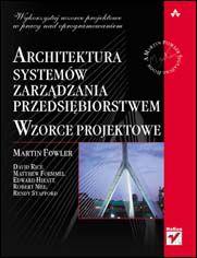 Ok�adka ksi��ki Architektura system�w zarz�dzania przedsi�biorstwem. Wzorce projektowe