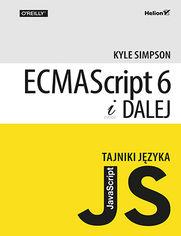 Tajniki j�zyka JavaScript. ECMAScript 6 i dalej
