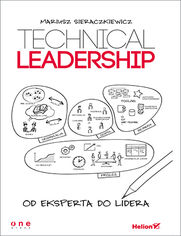 Ok�adka ksi��ki Technical Leadership. Od eksperta do lidera