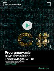 Okładka - Programowanie asynchroniczne i równoległe w C#....