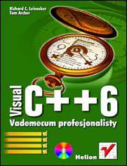 Visual C++ 6. Vademecum profesjonalisty